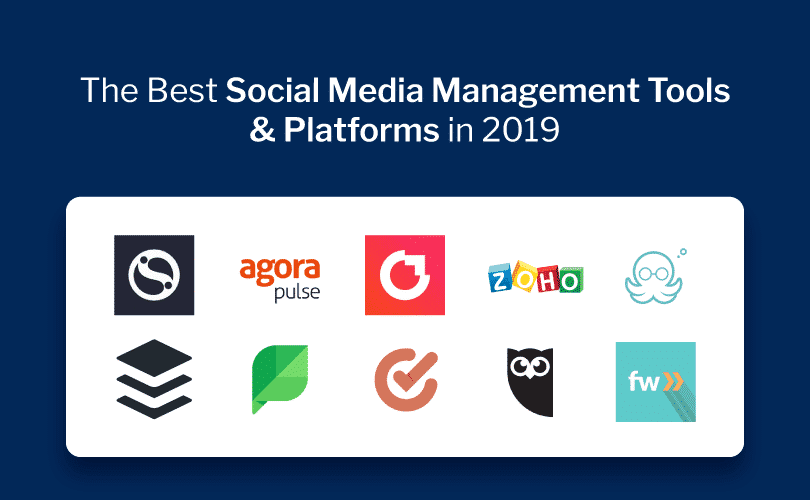 11 Best Social Media Management Tools Used by Marketers in 2019
