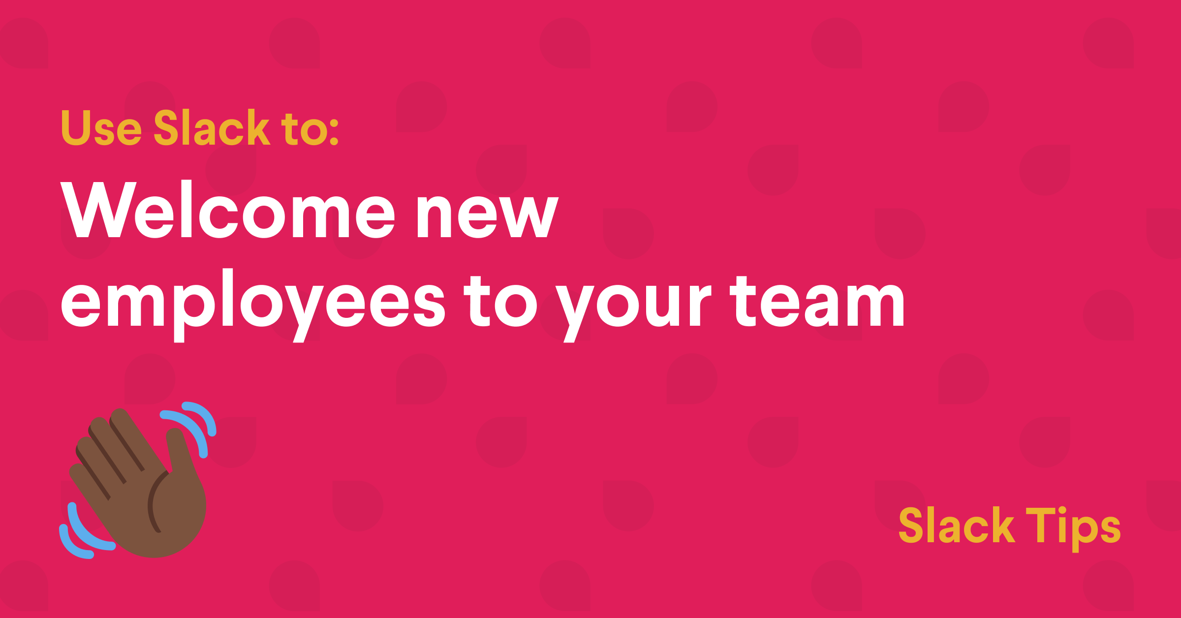 6 Fun Ways to Welcome New Employees to Your Company